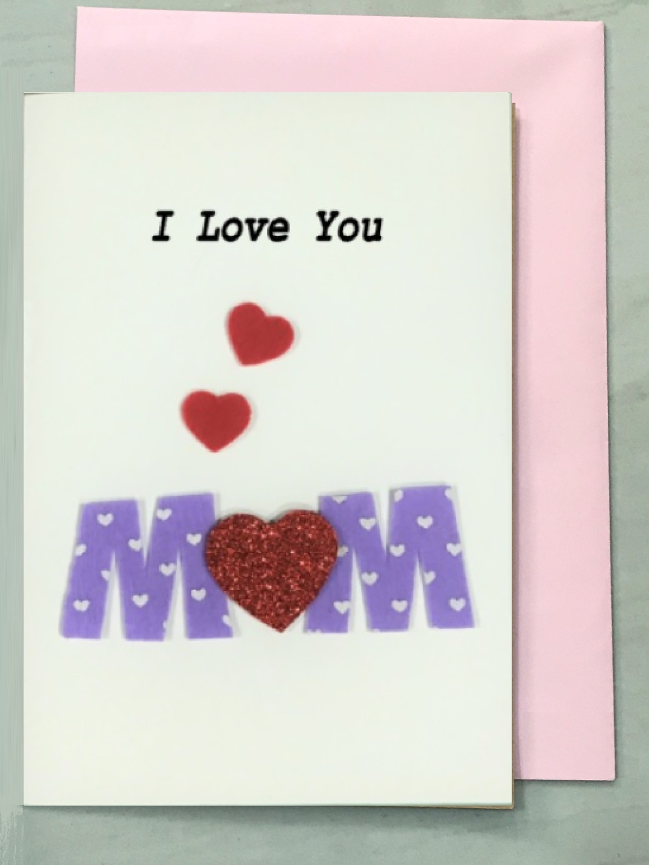 This Short And Sweet I Love You Mom Card Has