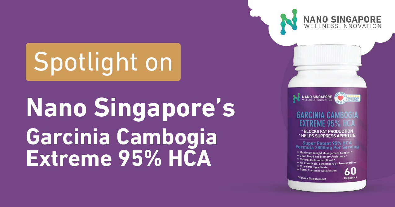 Buy Garcinia Cambogia Extreme 1400mg Highest 95 Hca Deals For Only Nano Singapores All Natural Promise